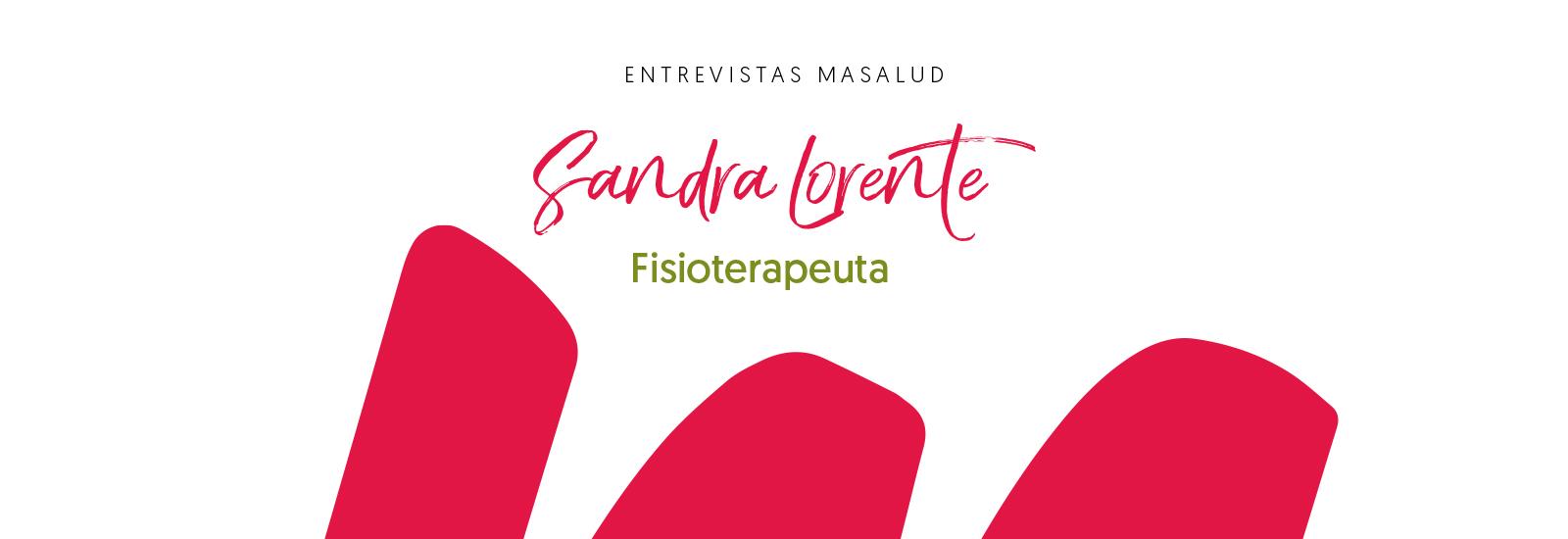 Más Masalud, Sandra Lorente Fisioterapeuta
